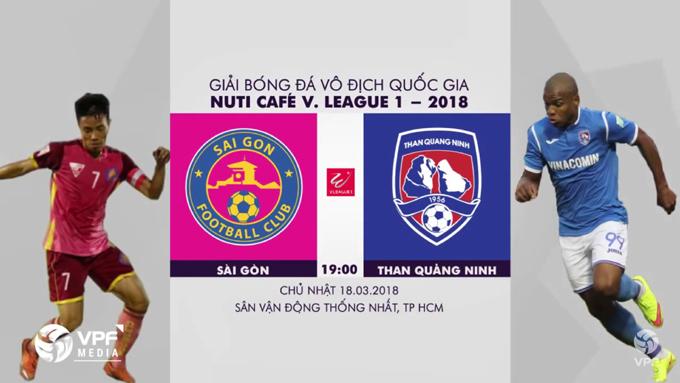 TRỰC TIẾP Sài Gòn FC vs Than Quảng Ninh, 19h00 ngày 18/3, vòng 2 V League 2018