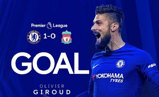Xem lại Video bàn thắng Chelsea vs Liverpool: Người hùng Giroud