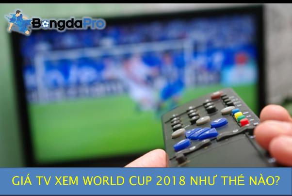 Giá TV giảm mạnh vì bản quyền World Cup 2018 chưa 'xong'