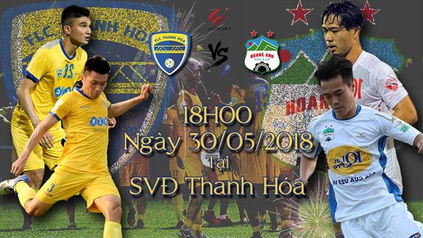 Nhận định bóng đá FLC Thanh Hóa vs HAGL, 18h00 ngày 30/5