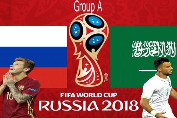 Lịch World Cup 2018 hôm nay (14/6): Nga vs Saudi Arabia