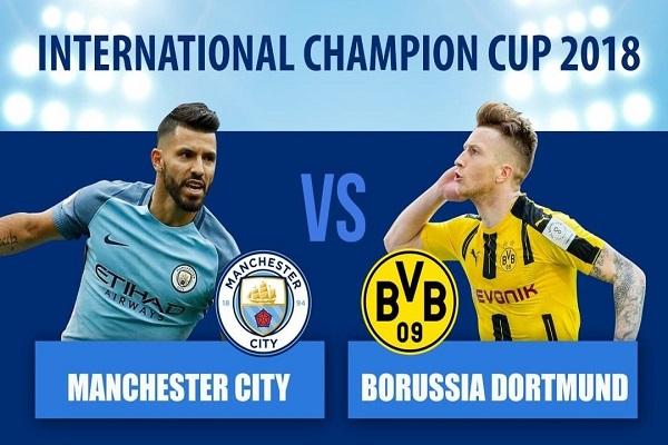 Nhận định bóng đá hôm nay (20/7): Man City vs Dortmund