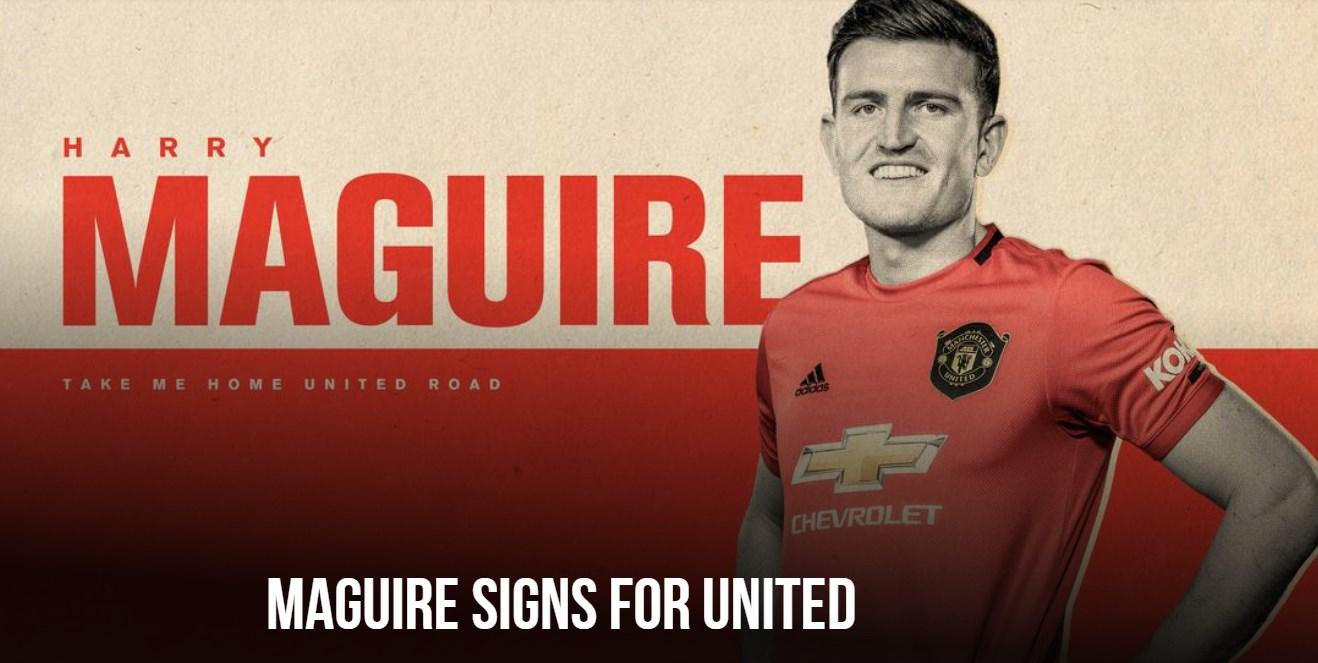 MU chính thức sở hữu Harry Maguire với giá 80 triệu bảng