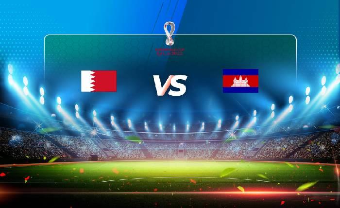 Xem trực tiếp Bahrain vs Campuchia hôm nay trên kênh nào?