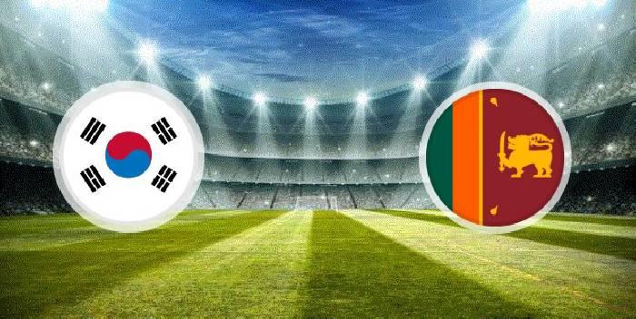 Xem trực tiếp Sri Lanka vs Hàn Quốc hôm nay trên kênh nào?