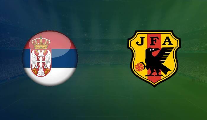 Link xem trực tiếp Nhật Bản với Serbia hôm nay 17h25 ngày 11/6