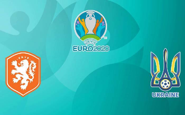 Link xem trực tiếp Hà Lan vs Ukraine hôm nay 14/06