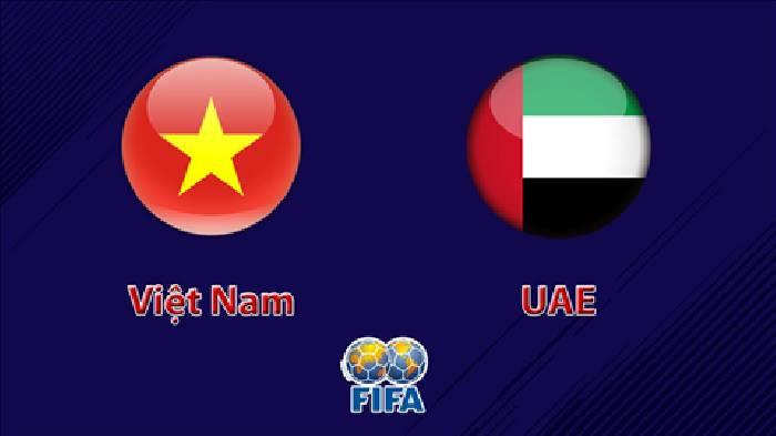 Đội tuyển Việt Nam vs đội tuyển UAE hôm nay mấy giờ đá, sân nào?