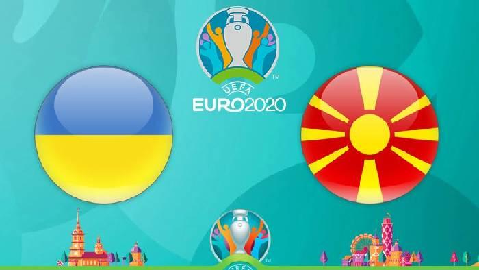 Link xem trực tiếp Ukraine vs Bắc Macedonia tối nay trên kênh nào?