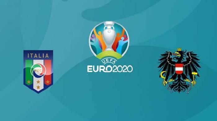 Link xem trực tiếp Eurro 2021: Italia vs Áo hôm nay lúc 02h00