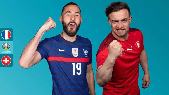 Tỷ lệ kèo bóng đá Euro Pháp vs Thụy Sỹ hôm nay lúc 02h00