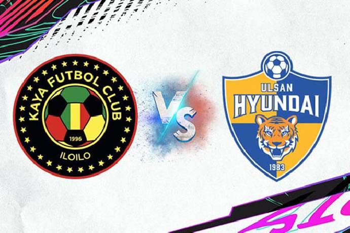 Link xem trực tiếp Ulsan Hyundai FC vs Kaya FC, 17h00 ngày 05/07