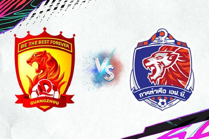 Link xem trực tiếp Guangzhou Evergrande vs Port FC, 21h00 ngày 09/07