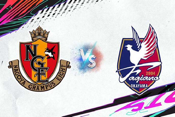 Link xem trực tiếp Nagoya Grampus vs Fagiano Okayama, 16h00 ngày 14/07