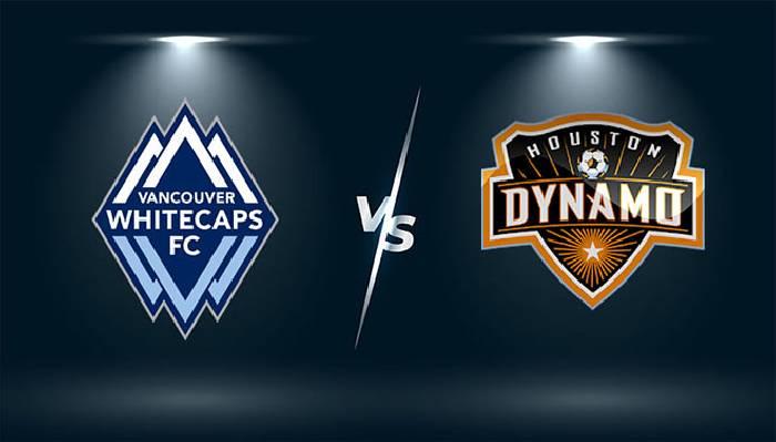 Link xem trực tiếp Whitecaps vs Houston Dynamo lúc 09h00 ngày 21/07