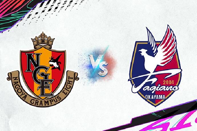 Link xem trực tiếp Nagoya Grampus vs Fagiano Okayama hôm nay lúc 16h00 ngày 02/08