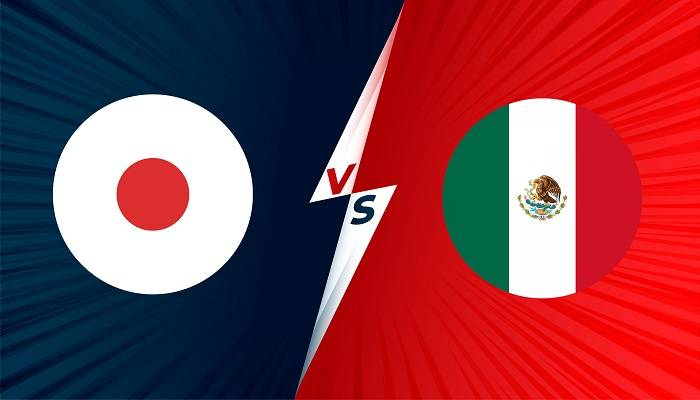 Tỷ lệ kèo bóng đá Olympic 2021 U23 Nhật Bản vs U23 Mexico hôm nay