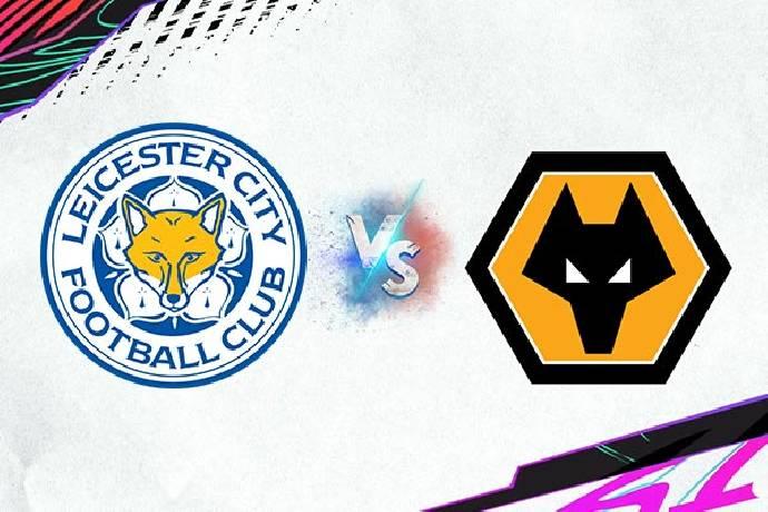 Link xem trực tiếp Leicester City vs Wolves hôm nay lúc 21h00 ngày 14/08