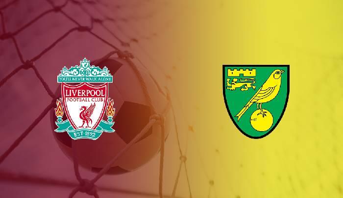 Link xem trực tiếp Norwich vs Liverpool hôm nay lúc 23h30 ngày 14/08