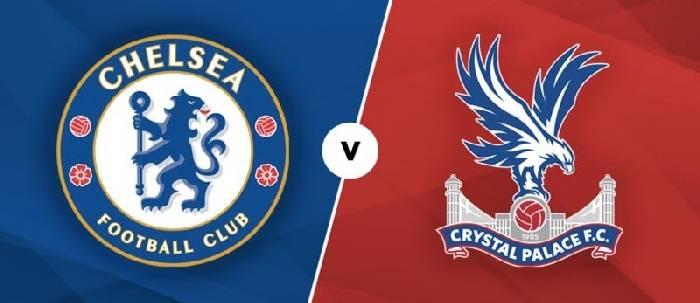 Soi kèo dự đoán Chelsea vs Crystal Palace hôm nay 21h00 ngày 14/08