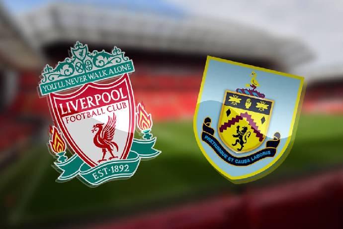 Link xem trực tiếp Liverpool vs Burnley lúc 18h30 ngày 21/08