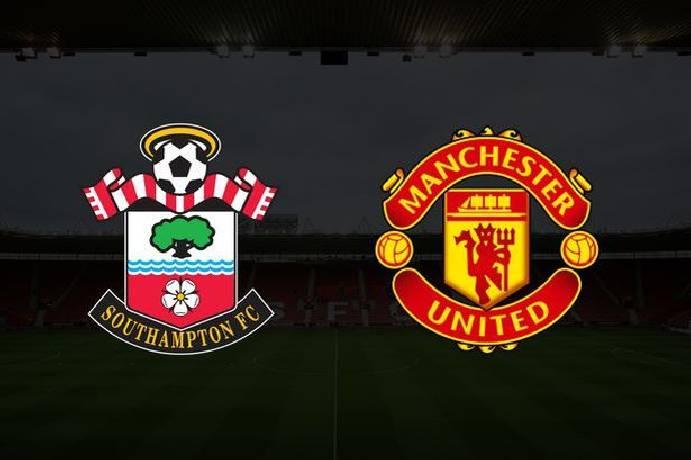 Soi kèo bóng đá Southampton vs MU hôm nay lúc 20h00 ngày 22/08