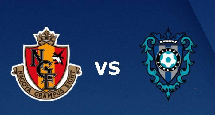 Xem trực tiếp bóng đá Nagoya Grampus vs Avispa Fukuoka hôm nay