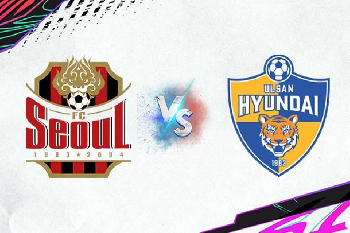 Xem trực tiếp bóng đá FC Seoul vs Ulsan Hyundai FC hôm nay