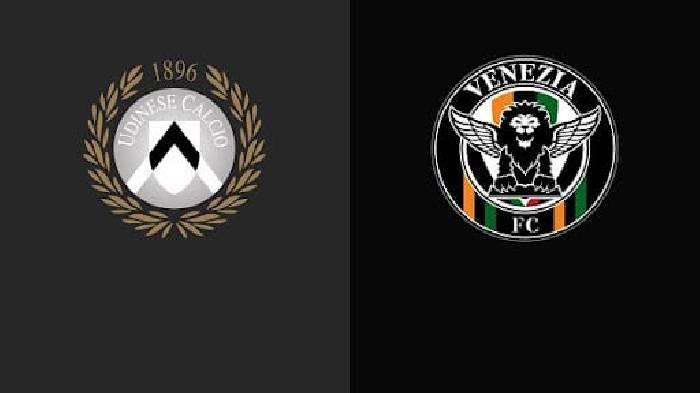 Link xem trực tiếp Udinese vs Venezia hôm nay lúc 23h30 ngày 27/08