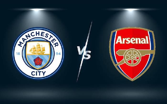 Link xem trực tiếp bóng đá Man City vs Arsenal hôm nay lúc 18h30