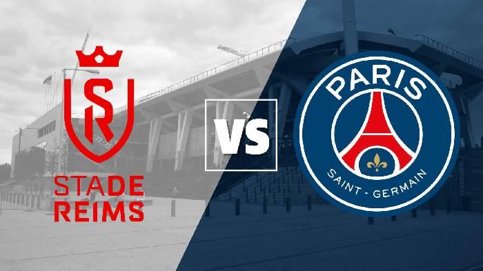 Link xem trực tiếp bóng đá Reims vs PSG hôm nay 01h45 ngày 30/08