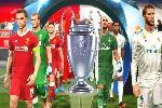 Dự đoán chung kết cúp C1 Real vs Liverpool qua game PES 2018