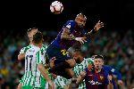 Nhận định Barcelona vs Real Betis: Vượt qua nghịch cảnh