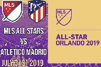 Link xem trực tiếp MLS All Stars vs Atletico Madrid, 7h ngày 1/8